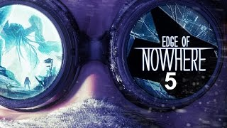 Edge of Nowhere, Part 5: Now With Fully Working Audio