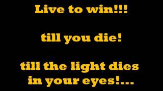 LIVE TO WIN-SONG AND LYRICS