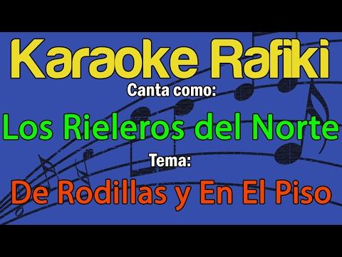 Los Rieleros del Norte - Los Mendoza Karaoke Demo