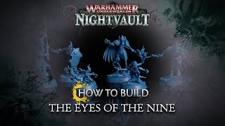 How to Build: Eyes of the Nine