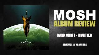 Dark Orbit - Inverted | Album Review