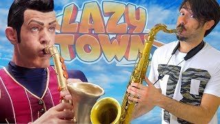 We Are Number One - Lazy Town [Saxophone Cover]