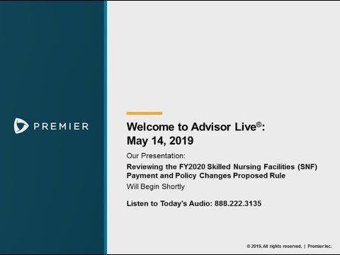 Advisor Live Webinar: Reviewing the FY2020 SNF Payment and Policy Changes Proposed Rule