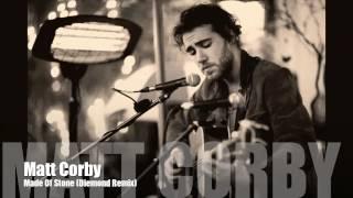 Matt Corby - Made Of Stone (Diemond Remix)
