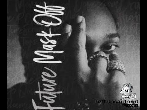 Future- Mask Off Full Mixtape 2017