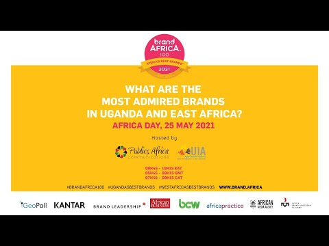 Brand Africa 2021: Most Admired Brands in Uganda and East Africa