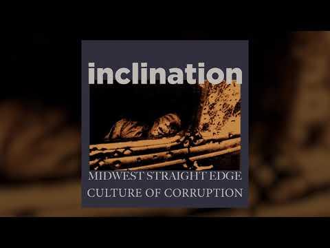 "Inclination ""Culture of Corruption"" Mp3"