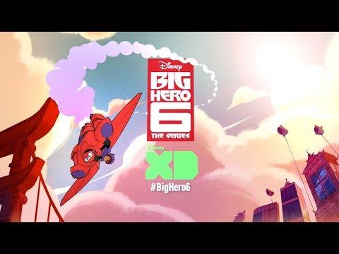 Series Teaser | Big Hero 6: The Series | Disney XD