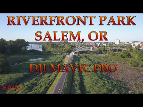 Riverfront Park | Salem, OR | DJI Mavic Pro