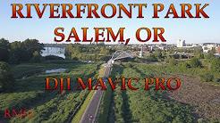 Riverfront Park | Salem, OR | DJI Mavic Pro