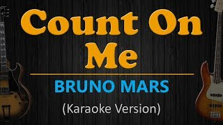 Download Lagu COUNT ON ME - Bruno Mars (HD Karaoke) mp3