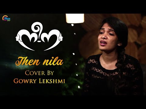 Then Nila Cover Ft Gowry Lekshmi | Neena | Official