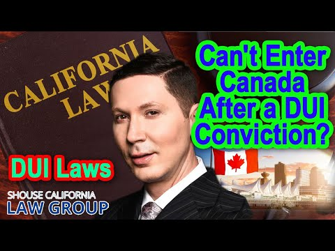 Can't enter Canada after a DUI conviction?