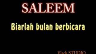 Saleem biarlah bulan berbicara