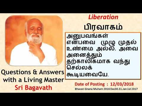 120318         பிரவாகம்      Liberation          - Q&A Sri Bagavath Tamil