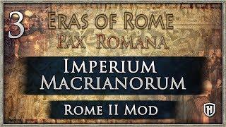 NO GARRISONS = PAIN | Eras Of Rome - Pax Romana #3 - Total War: Rome II Mod