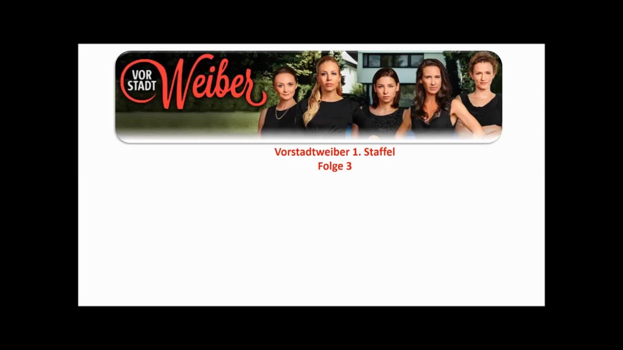 Vorstadtweibe Staffel 1
