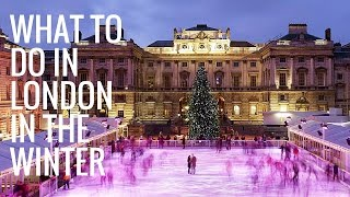 10 Things to Do in London in the Winter