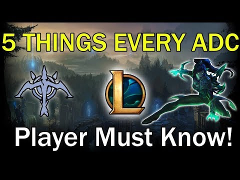 5 TIPS EVERY ADC NEEDS TO KNOW! SEASON 9 LEAGUE OF LEGENDS GUIDE