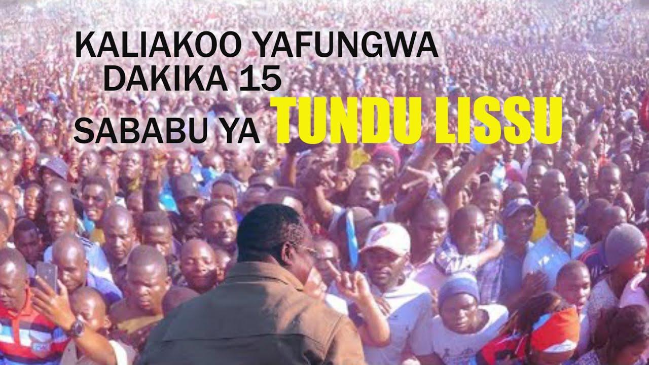 Download KIVUMBI CHATIMKA: TUNDU LISSU AVAAMIA KALIAKOO/biashara zafungwa kwa dakika 15