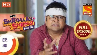 Shrimaan Shrimati Phir Se - Ep 40 - Full Episode - 7th May, 2018