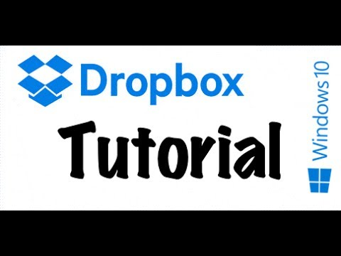 Dropbox Tutorial Installation and Use for Windows 10