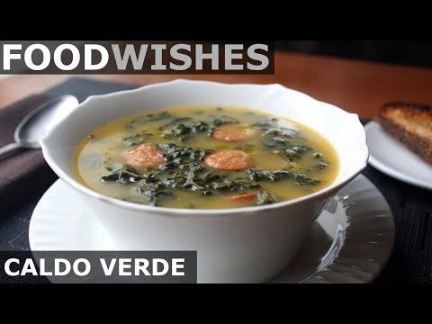 Caldo Verde - Portuguese Sausage Kale Soup - Food Wishes