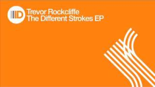 Trevor Rockcliffe- The Different Strokes EP