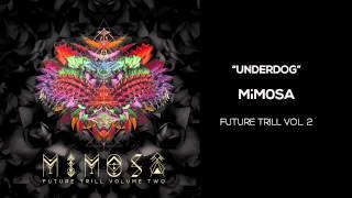 MiM0SA- Underdog