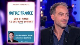 Raphaël Glucksmann - On n'est pas couché 1er octobre 2016 #ONPC