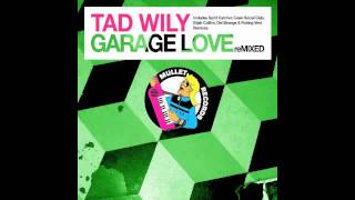 Tad Wily - Garage Love (Elijah Collins