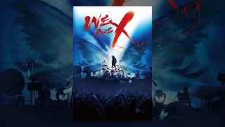 WE ARE X(字幕版) thumbnail