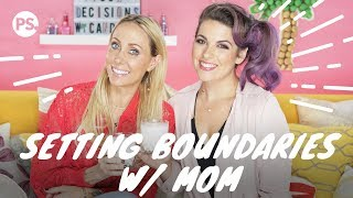Setting Boundaries With Your Mom (ft. Tish Cyrus) | Pour Decisions With Candace