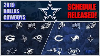 ***2019 DALLAS COWBOYS SCHEDULE***: Our Opponents, Dates, & Times OFFICIALLY RELEASED!!!