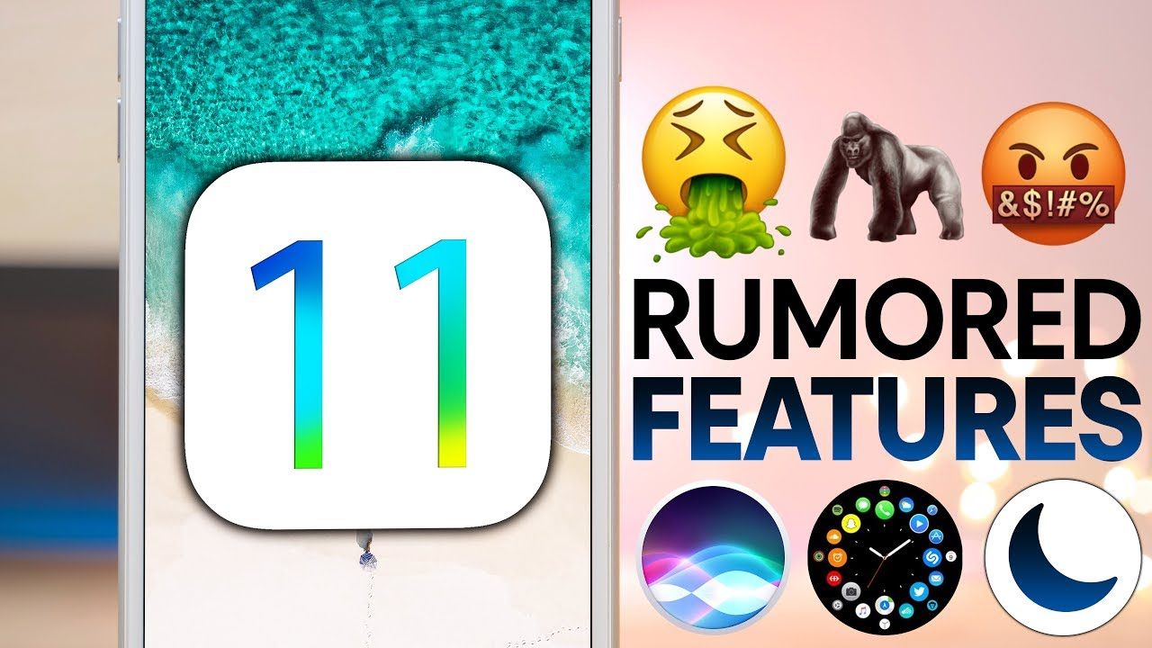 11 Features To Expect in iOS 11!