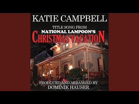 Title Song from National Lampoon's Christmas Vacation (From the original score) (Ringtone...