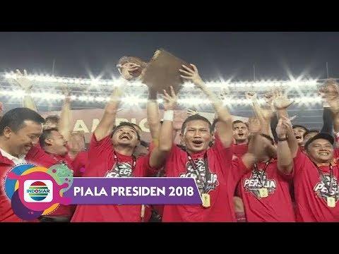 Moment Kemenangan Persija Jakarta Di Piala Presiden 2018
