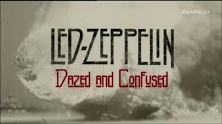 DOCUMENTARIO: Led Zeppelin - Dazed and Confused [ITA]