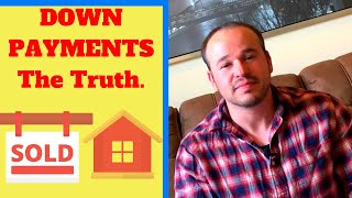 First Time Home Buyer - You Don't Need Large Down Payment