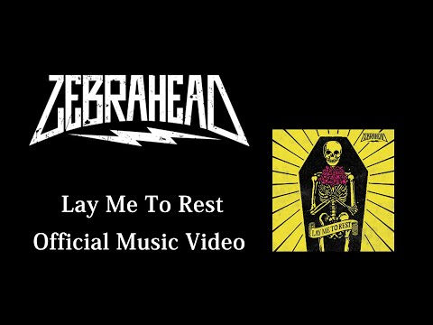 zebrahead - Lay Me To Rest - Official Music Video