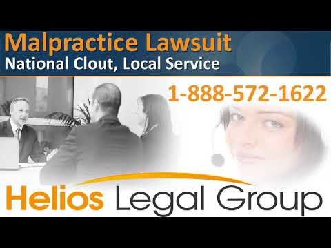 Malpractice Lawsuit - Helios Legal Group - Lawyers & Attorne