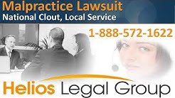 Malpractice Lawsuit - Helios Legal Group - Lawyers & Attorneys