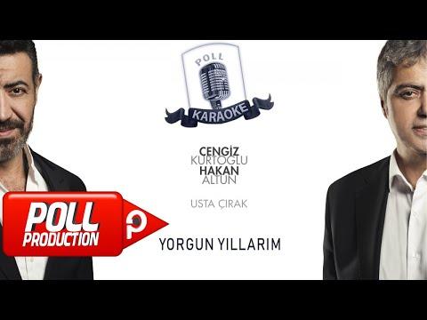 Cengiz Kurtoğlu & Hakan Altun - Yorgun Yıllarım - (Official Karaoke)
