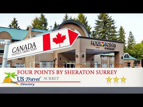Four Points by Sheraton Surrey - Surrey Hotels, Canada