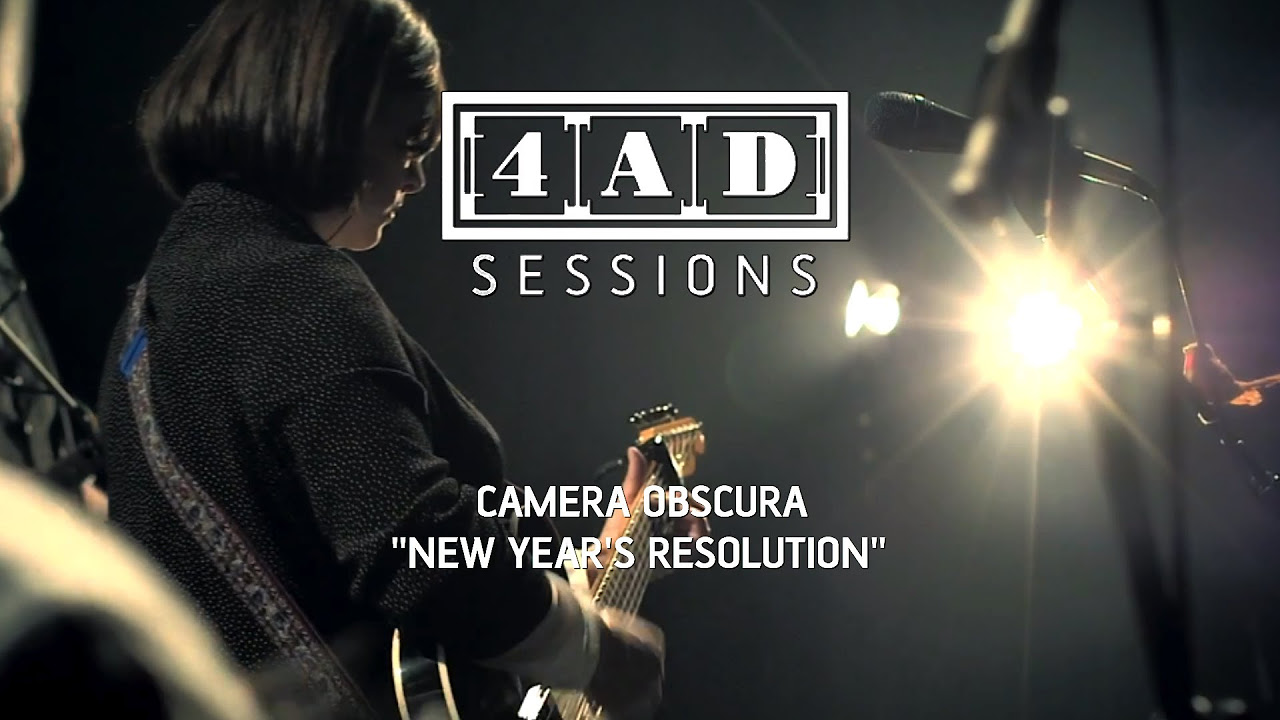 Camera Obscura  New Years Resolution 4AD Session