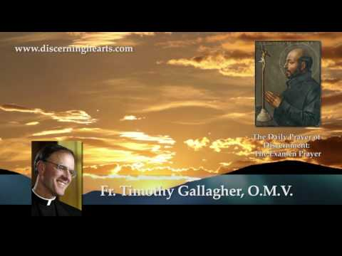DPD6–Forgiveness and Renewal–The Daily Prayer of Discernment: Examen Prayer w/ Fr. Timothy Gallagher