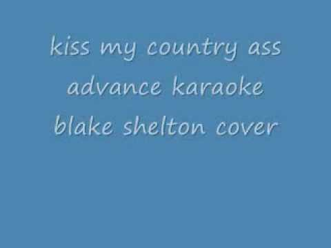 kiss my country ass advance karaoke