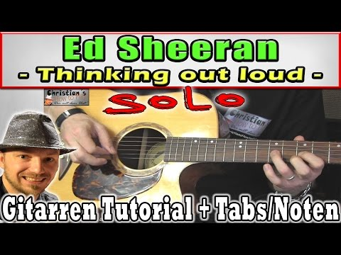 "★Ed Sheeran Thinking out Loud ""SOLO"" | Akustik Gitarren Tutorial Video Lesson"