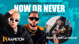 "¡AHORA O NUNCA! Flow La Movie, Casper y Nio Garcia en entrevista sobre ""Now Or Never"""