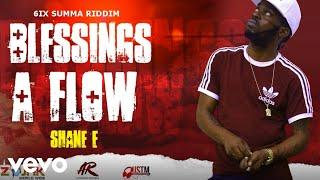 Shane E - Blessings A Flow (Official Audio)